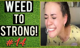 Cannabis To Strong! WEED FUNNY FAILS AND WTF MOMENTS! #14 4