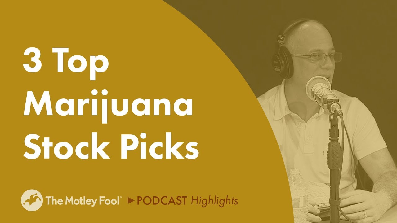 3 Top Marijuana Stock Picks 1