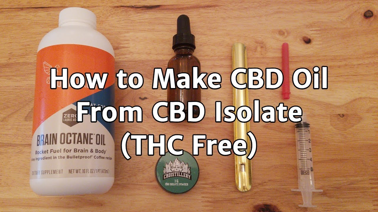 How to Make CBD Oil with CBD Isolate Powder 1