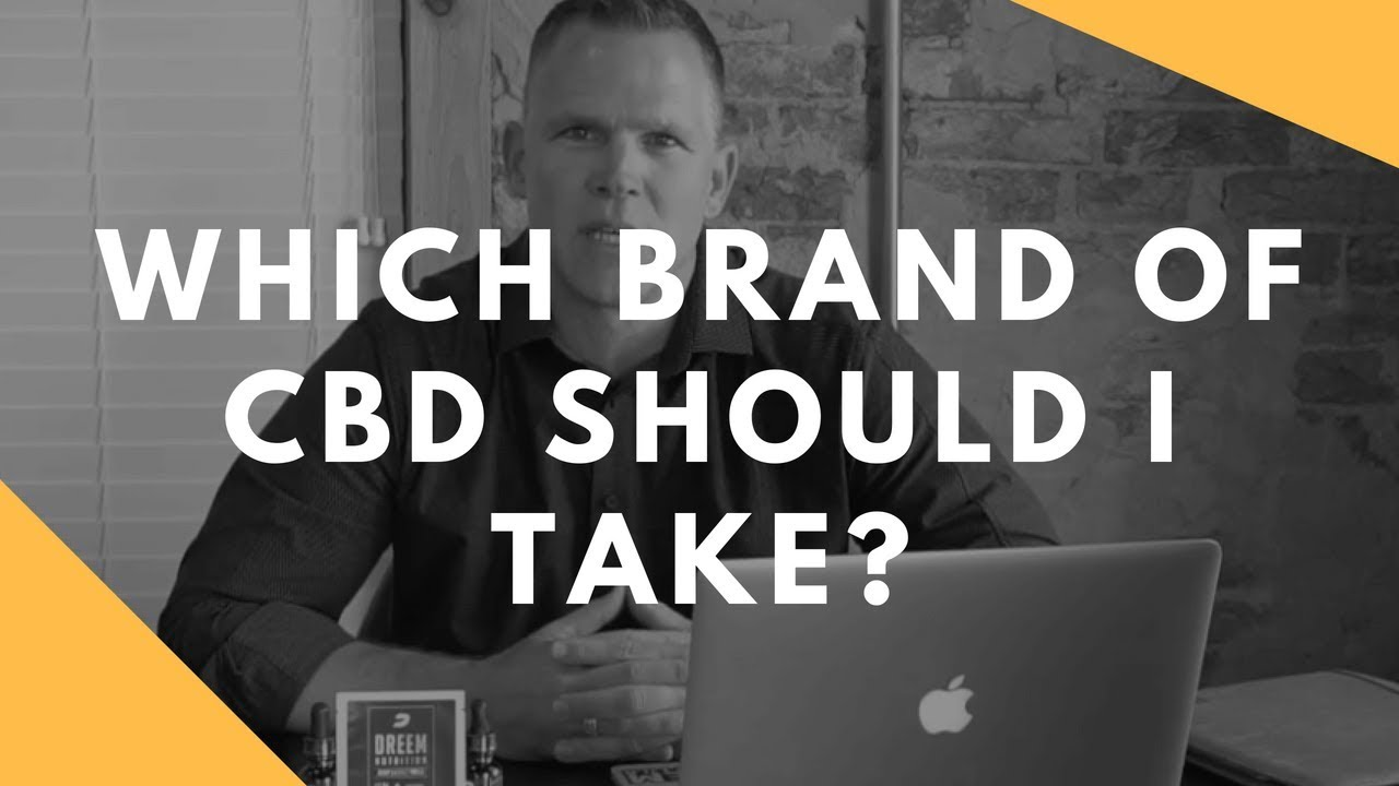 Which brand of CBD should I take? Beginners Guide!! 1