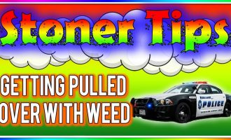 STONER TIPS #80: GETTING PULLED OVER WITH WEED 2