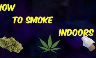 Weed Tips: How To Smoke Weed Inside Without Getting Caught 6