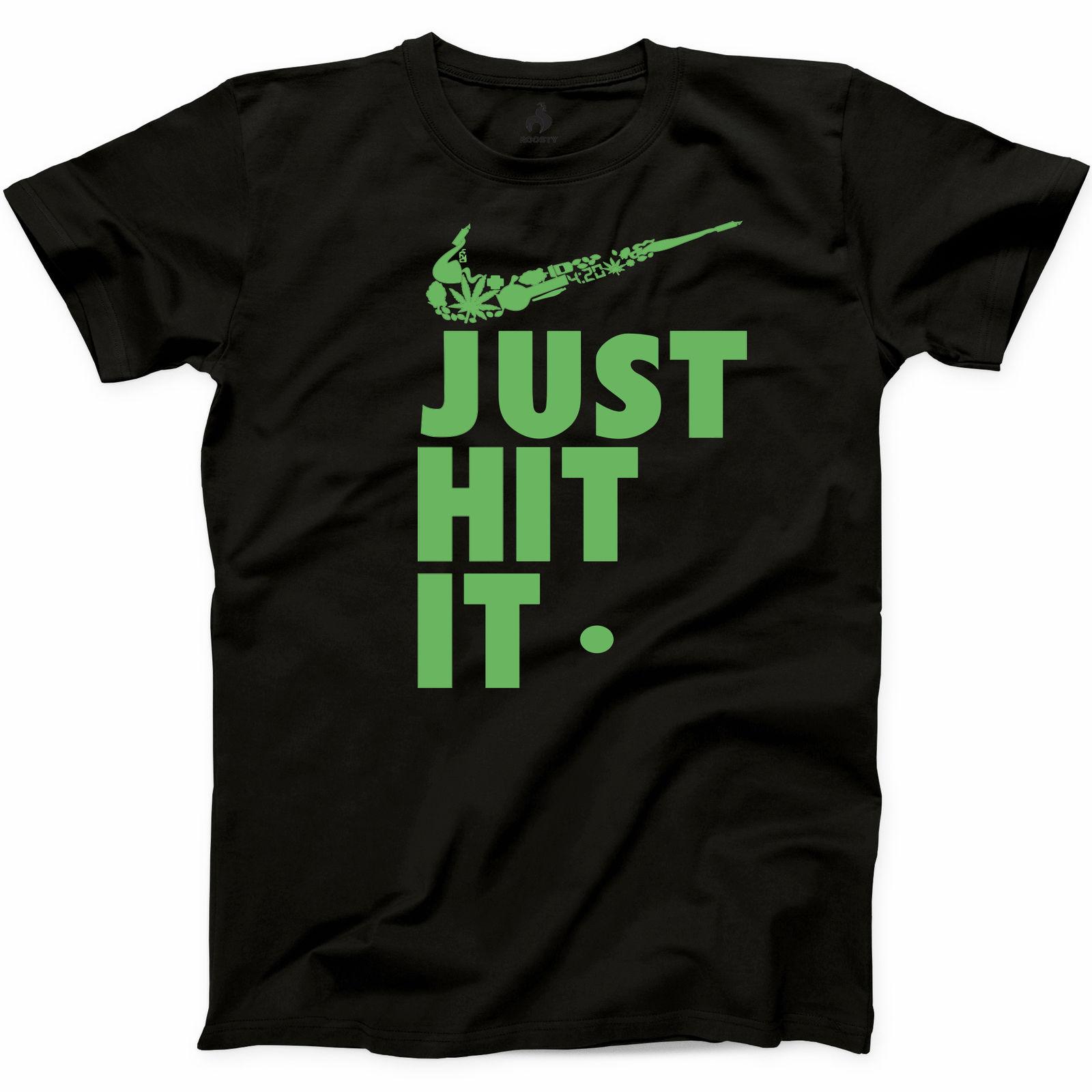 Just Hit It T Shirt Funny Weed Natural Marijuana Kush Joint Graphic Tee S-3XL 1