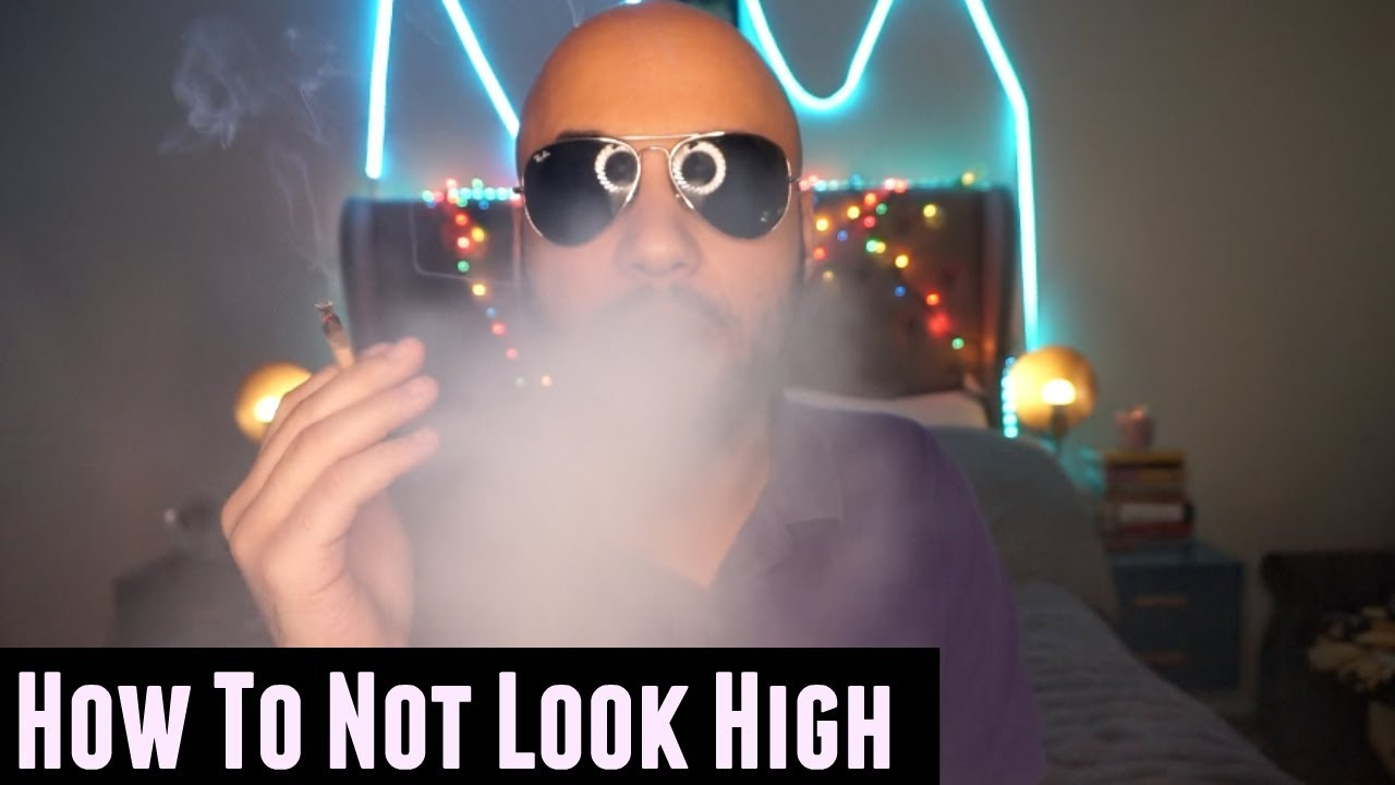 How To Not Look High When Smoking Weed 1