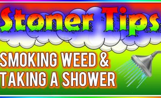 STONER TIPS #70: SMOKING WEED AND TAKING A SHOWER 3