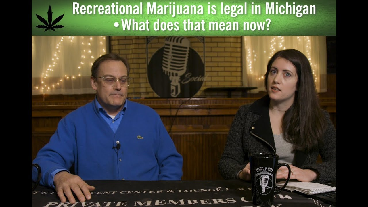 Marijuana is Legal in Michigan - What now? Q & A 1