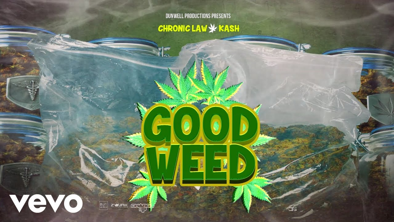 Chronic Law, Kash - Good Weed (Official Audio) 1