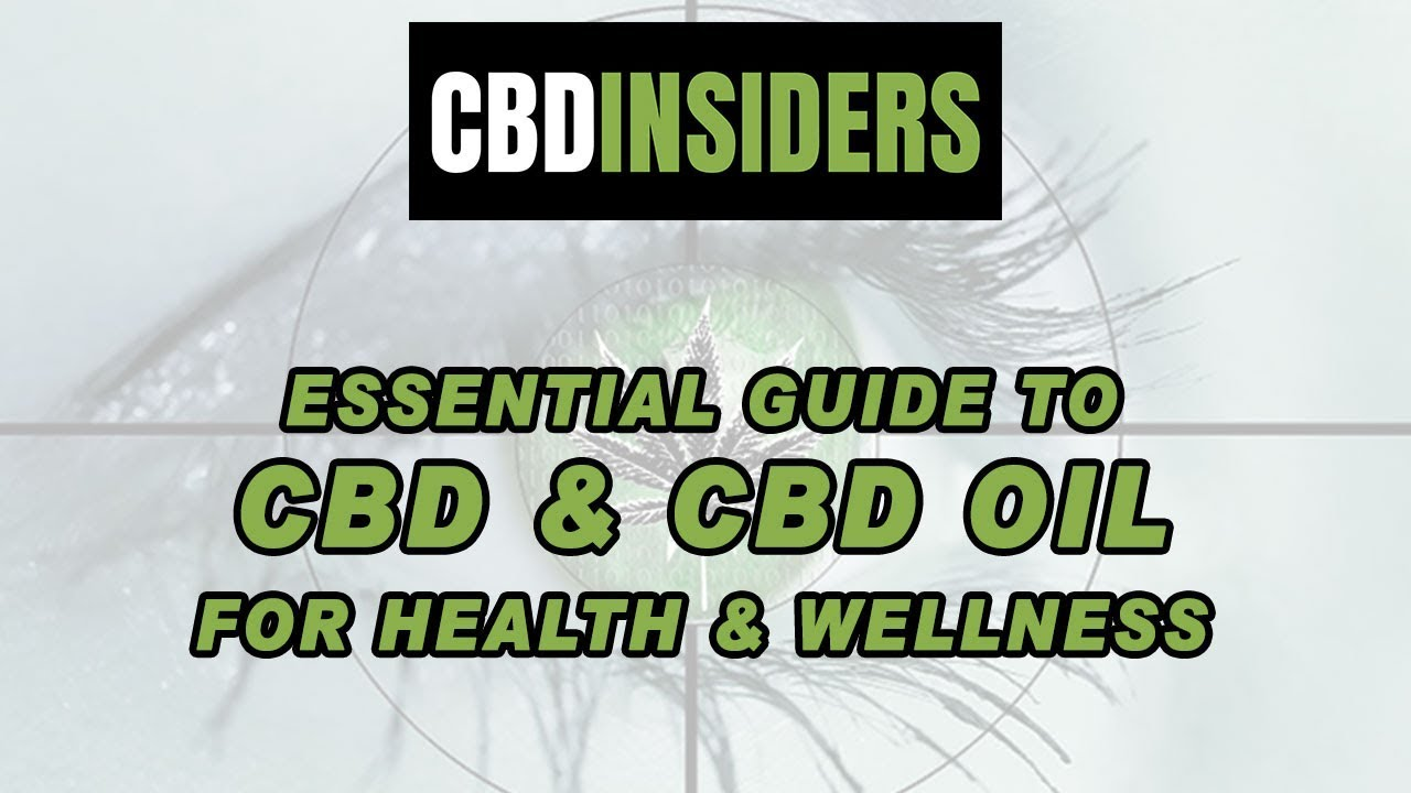 Essential Guide To CBD & CBD Oil For Health & Wellness 1