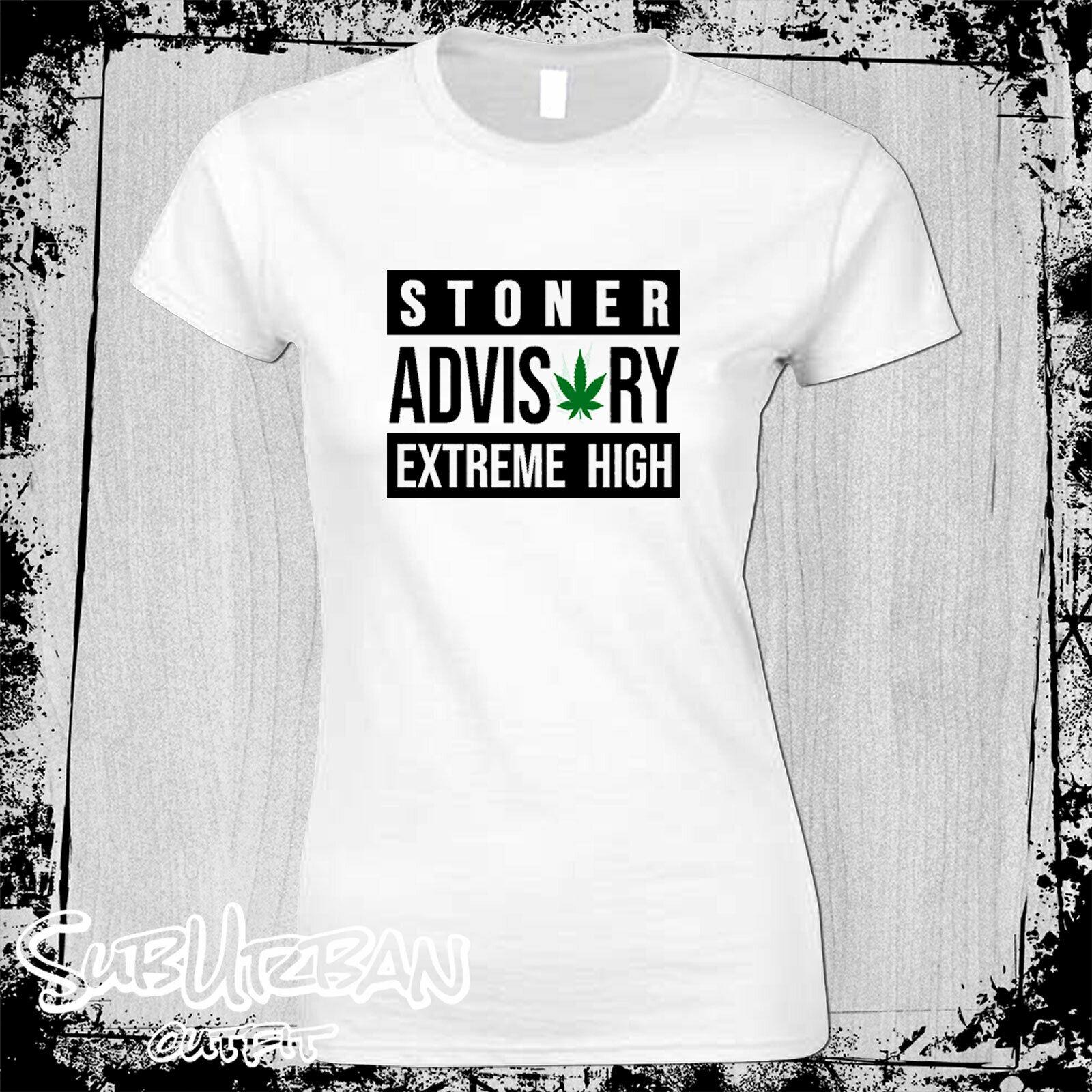 Stoner Advisory Extreme High Cannabis Drugs Women's T-Shirt Weed Smoke Marijuana 1
