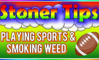 STONER TIPS #125: PLAYING SPORTS AND SMOKING WEED 7