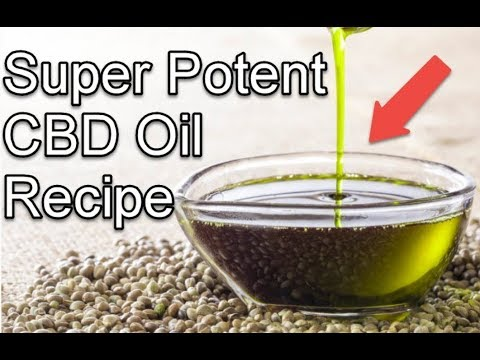 A Super Potent CBD Oil Recipe 1