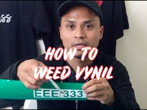 HOW TO WEED VINYL-TIPS AND TRICKS 1