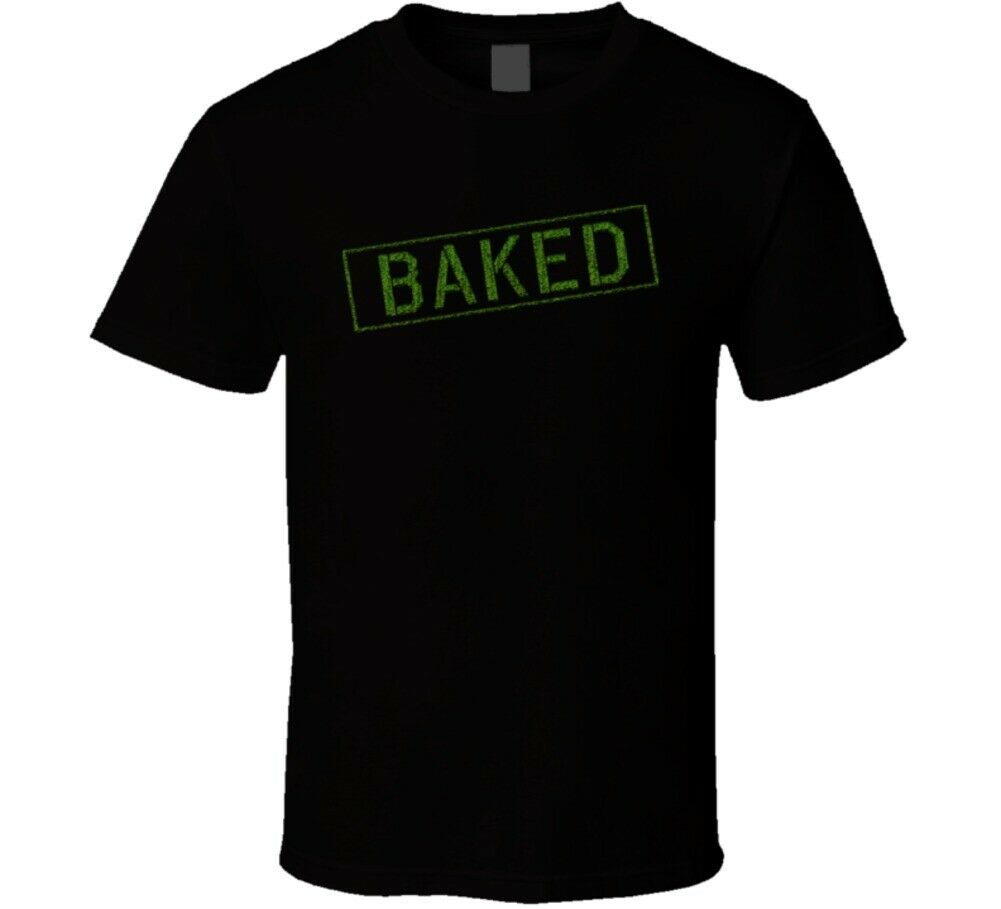 Baked Stoner Pothead Funny Weed T Shirt 1