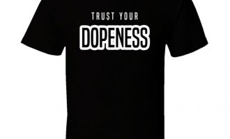 Trust Your Dopeness Stoner Weed T Shirt 7