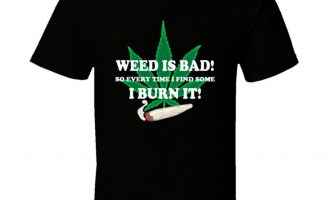 Weed Is Bad So I Burn It Funny Weed Stoners T Shirt 2