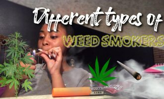 Different Types Of Weed Smokers.. 12