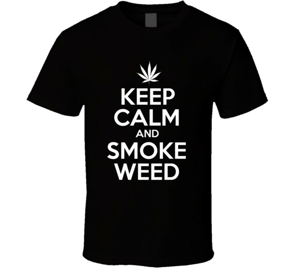 Keep Calm And Smoke Weed T Shirt 1