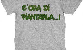 T-Shirt Ora of Piantarla, T-Shirt Grey Funny on Theme of Marijuana 5