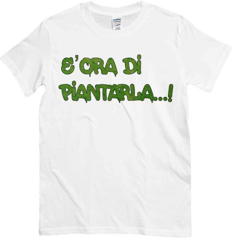 T-Shirt Ora of Piantarla, T-Shirt White Funny on Theme of Marijuana 1