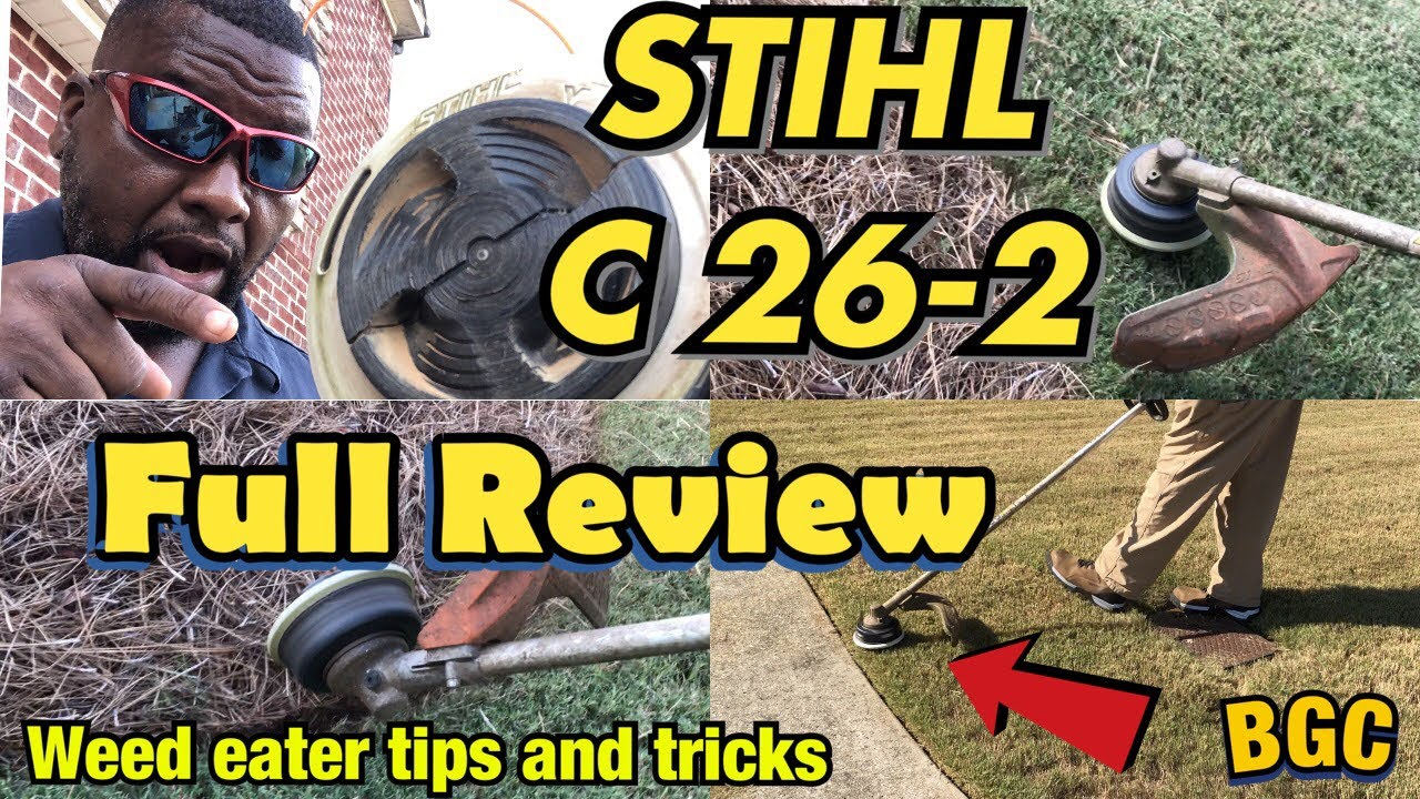 Weed eater tips and tricks plus Stihl C 26-2 auto feeder full review 1