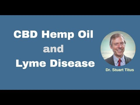 CBD Hemp Oil and Lyme Disease 1