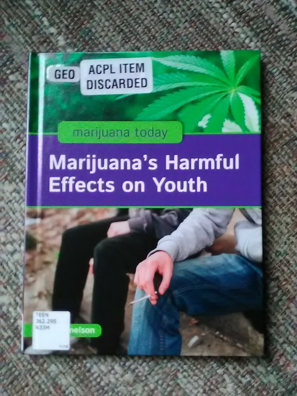 Marijuana's Harmful Effects on Youth (Marijuana Today), by Julie Nelson, 2019 1