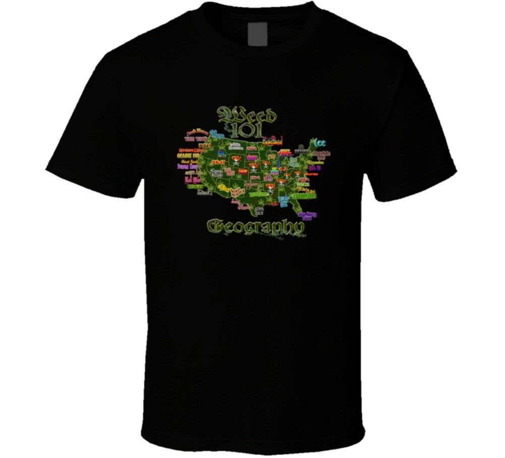 Weed 101 Geography T Shirt 1