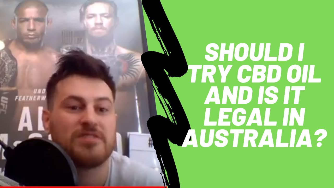 Should I Try CBD Oil and is it legal in Australia? 1