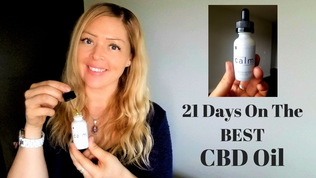 How my body reacted to 21 days on the BEST CBD oil I have ever tried! 1