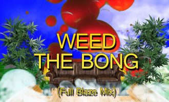 Hot Dad - Weed the Bong (Full Blaze Mix) 10