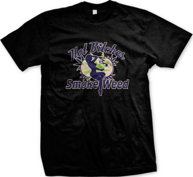 Hot B**ches Smoke Weed Marijuana Pot Ganja 420 Smoke THC Toke Mens T-shirt 1