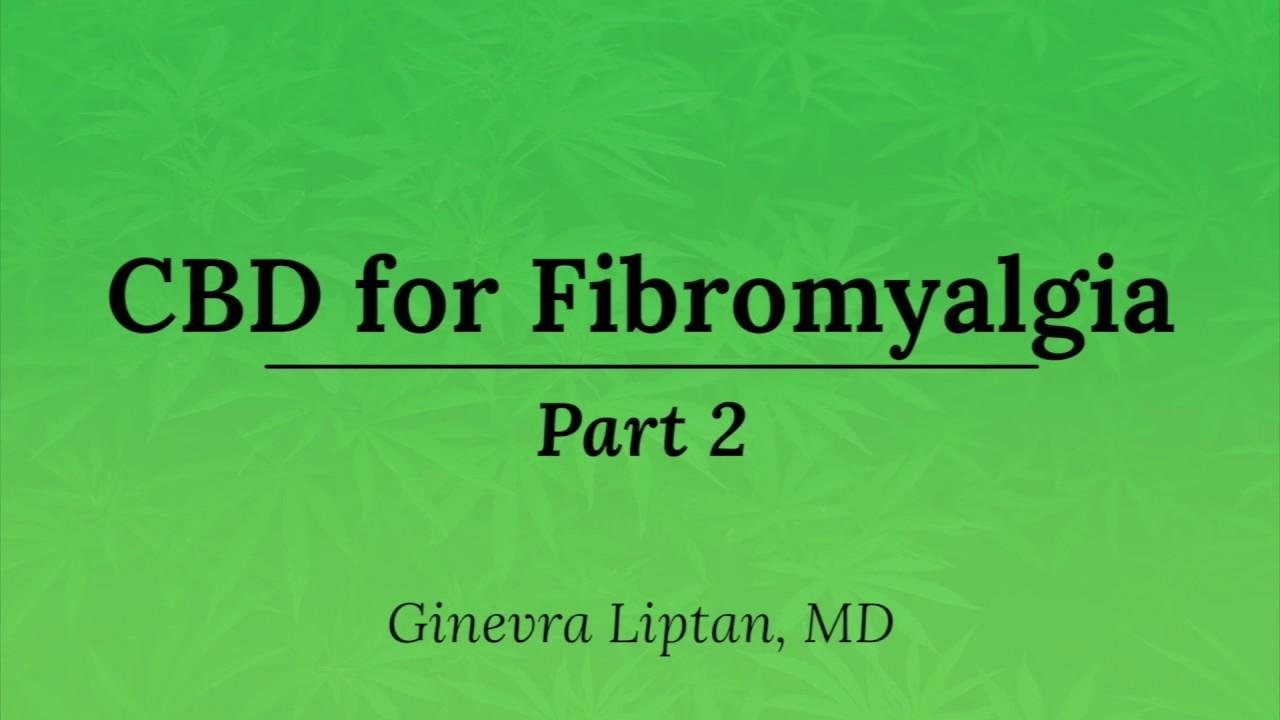 CBD for Fibro Part 2 1