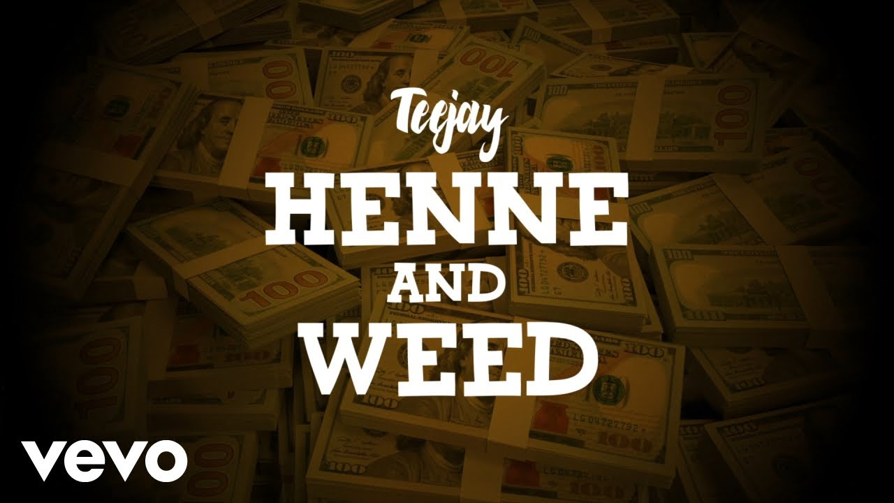 TeeJay - Henne & Weed (Lyric Video) 1