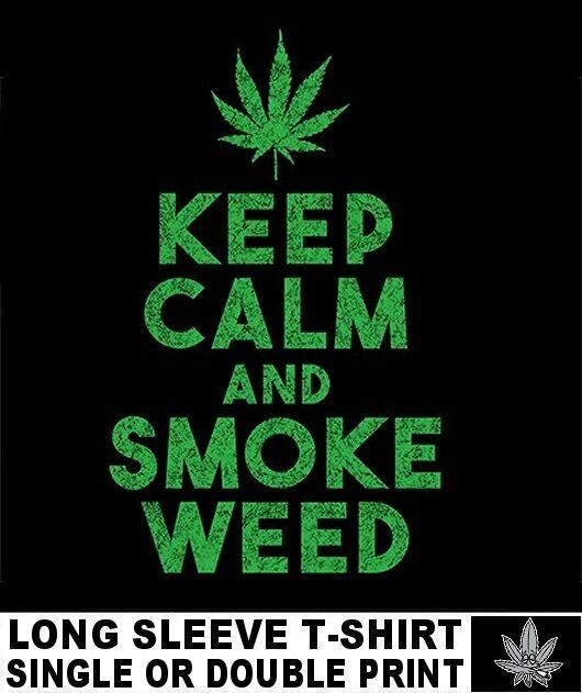 KEEP CALM SMOKE WEED CANNABIS POT HEAD JOINT MARIJUANA REEFER STONED T-SHIRT A22 1