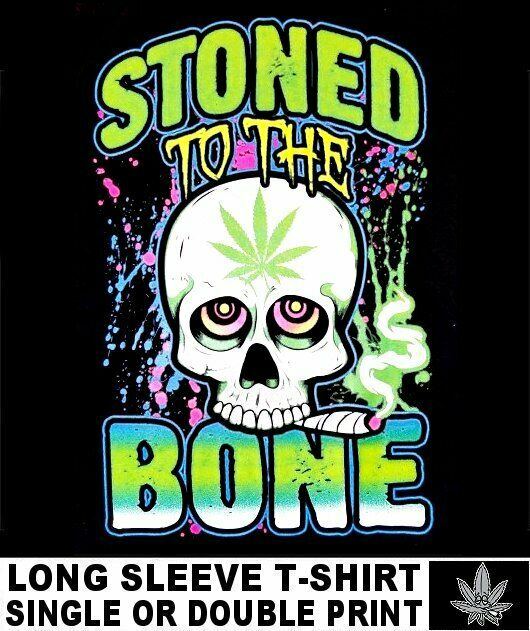 STONED TO BONE SKULL SMOKE WEED CANNABIS POT JOINT MARIJUANA REEFER T-SHIRT X62 1