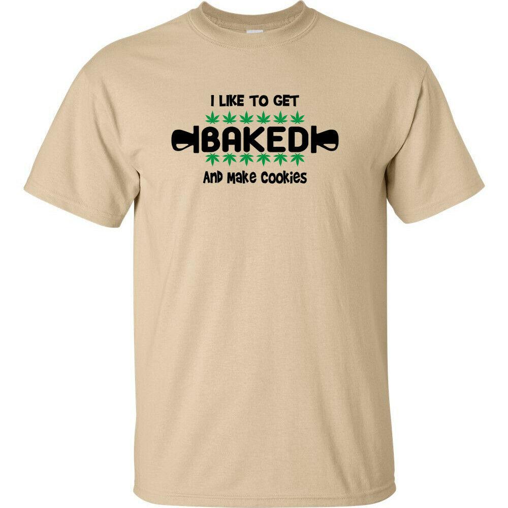 I Like To Get Baked And Make Cookies Cannabis T-Shirt Hippie Marijuana Weed 420 1