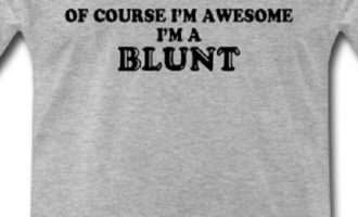 Of Course I'm Awesome I'm a Blunt Funny T shirt Tee Weed mary Jane smoke Bud 9