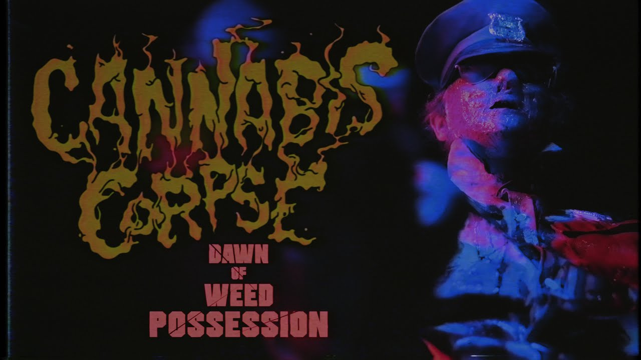 """Cannabis Corpse - """"Dawn of Weed Possession"""" (Official Music Video) 1"""
