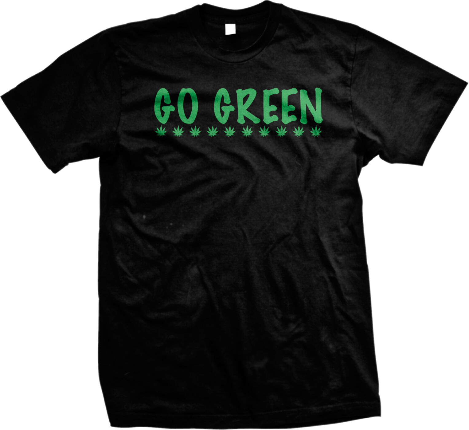 Go Green Marijuana Leaves Pot Weed Legalize Drugs Stoner Mens T-shirt 1
