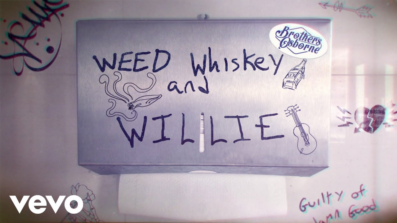 Brothers Osborne - Weed, Whiskey And Willie (Lyric Video) 1