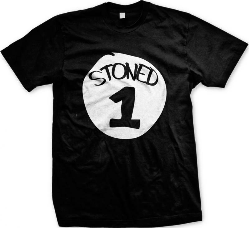 Stoned 1 One Parody Funny Humor Pot Weed Marijuana 420 Ganja Mens T-shirt 1