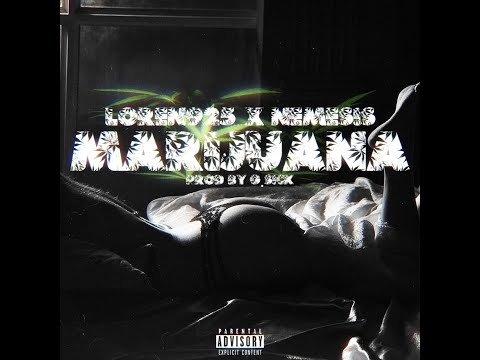 Loren925 x Nemesis - MARIJUANA Prod. G Sick (Official Audio) 1