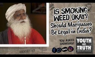Is Smoking Weed Okay? Should Marijuana Be Legal in India? - #UnplugWithSadhguru - Spiritual Life 5