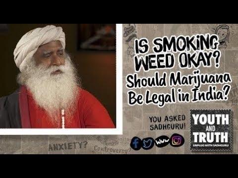 Is Smoking Weed Okay? Should Marijuana Be Legal in India? - #UnplugWithSadhguru - Spiritual Life 1
